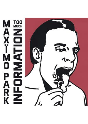 Maximo Park - Too Much Information (2 CD Deluxe) (Music CD)