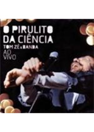 Tom Ze & Banda - Piruito Da Ciencia - Ao Vivo (Music CD)