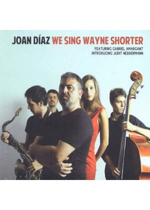 Joan Diaz - We Sing Wayne Shorter (Music CD)