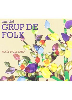 Grup de Folk - No Es Molt Tard (Music CD)