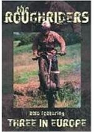 Roughriders - Scrambling In 60s / Three In Europe