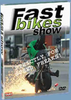 Fast Bikes Show, The