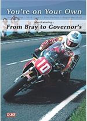 Isle of Man TT You're On Your Own - From Bray To Governors