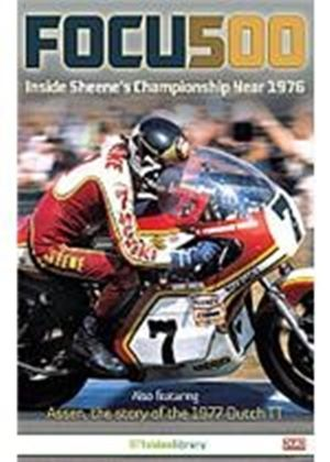 Focus 500 - Inside Sheene's Championship Year 1976