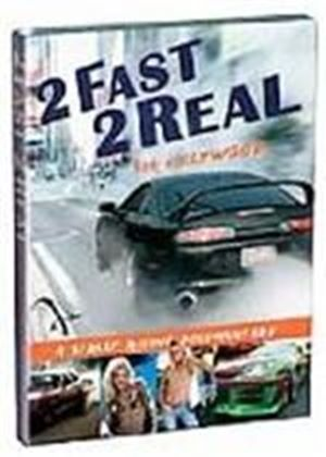 2 Fast, 2 Real For Hollywood