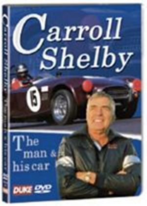 Carroll Shelby Story, The