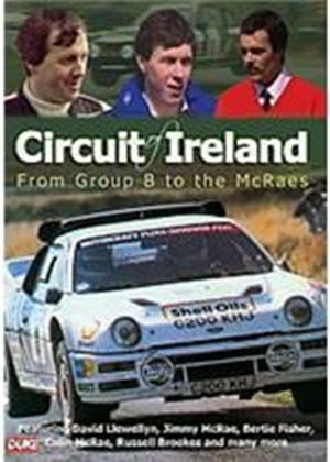 Circuit Of Ireland Rally - From Group B To The Mcraes