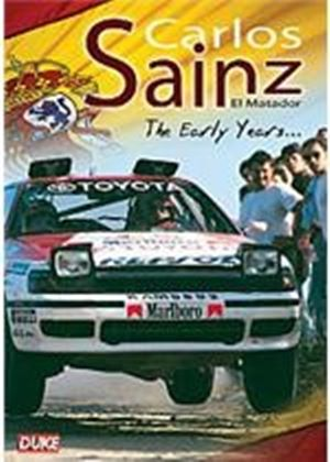 Carlos Sainz - El Matadow - The Early Years