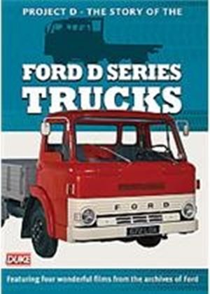 Project D - The Story Of The Ford D Series Trucks