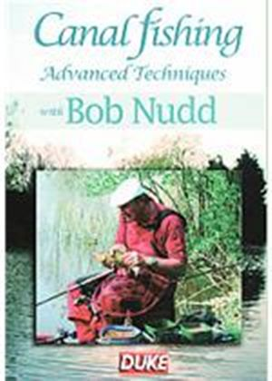 Canal Fishing - Advanced Techniques With Bob Nudd