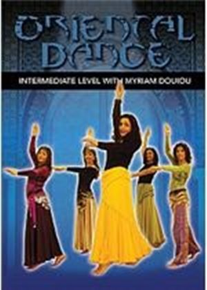 Oriental Dancing For Intermediate Level:Myriam Douiou