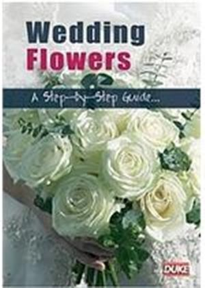 Wedding Flowers - A Step-by-step Guide