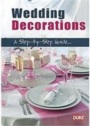 Wedding Decorations - A Step-by-step Guide