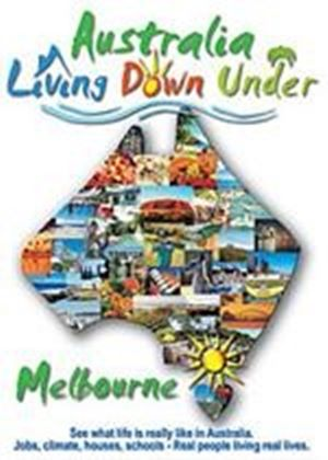 Living Down Under - Melbourne