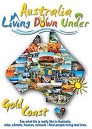 Living Down Under - The Gold Coast