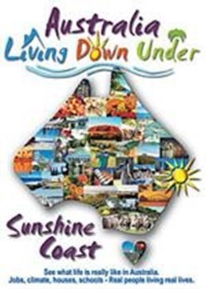 Living Down Under - The Sunshine Coast