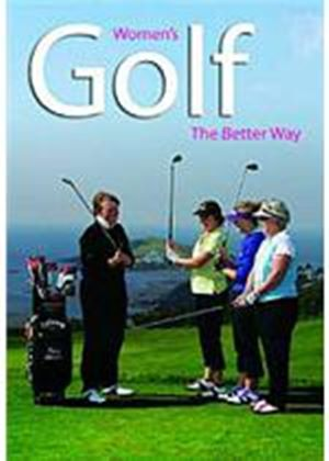 Women's Golf - The Better Way
