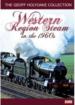 Geoff Holyoake Collection Vol.3 - Western Region Steam In The 1960's