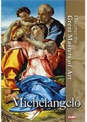 Discover The Great Masters Of Art - Michelangenlo