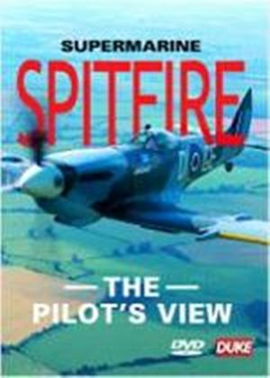 Supermarine Spitfire - The Pilots View