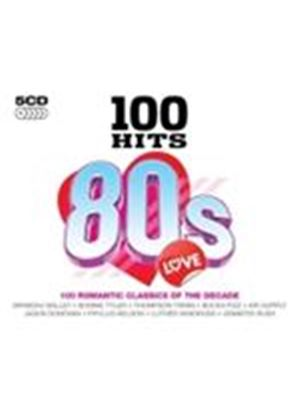 Various Artists - 100 Hits - 80s Love (Music CD)