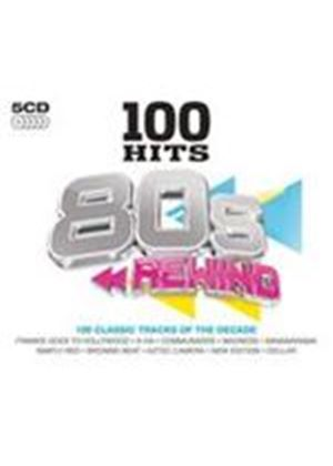Various Artists - 100 Hits - 80s Rewind (Music CD)