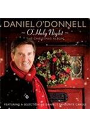 Daniel O'Donnell - O' Holy Night (The Christmas Album) (Music CD)