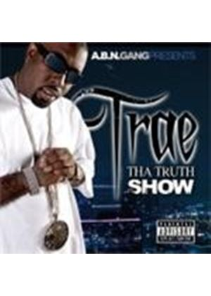 Trae - Tha Truth Show (Music CD)