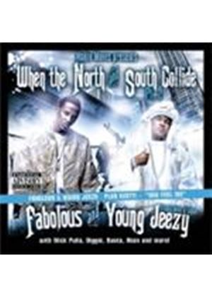 Young Jeezy And Fabolous - When The North And South Collide 2