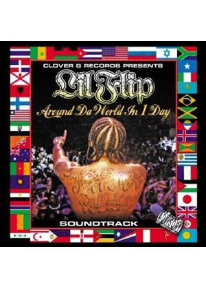 LIL FLIP - Around Da World In 1 Day
