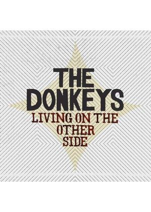 The Donkeys - Living On The Other Side (Music CD)