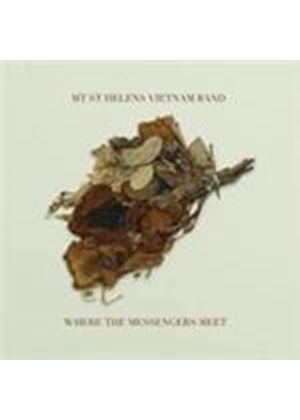 Mount St. Helens Vietnam Band - Where The Messengers Meet (Music CD)