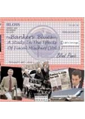 Various Artists - Banker's Blues (A Study In The Effects Of Financial Mischief) (Music CD)
