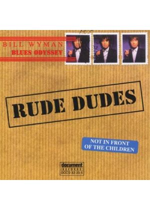 Various Artists - Bill Wyman's Blues Odyssey Vol.2 (Rude Dudes/Compiled By Bill Wyman)