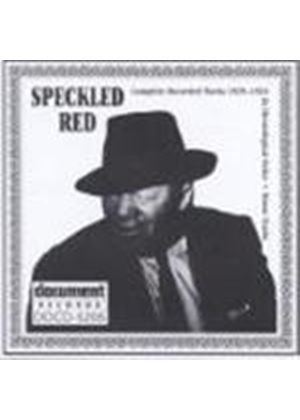 Speckled Red - Speckled Red 1929-1938