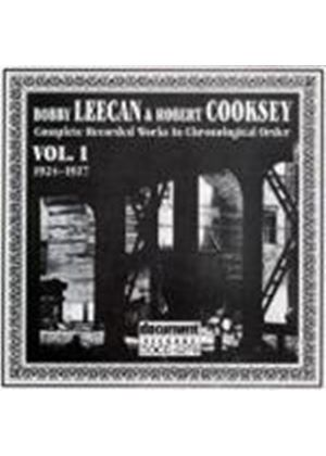 Bobby Leecan & Robert Cooksey - Bobby Leecan And Robert Cooksey Vol.1 1924-1927