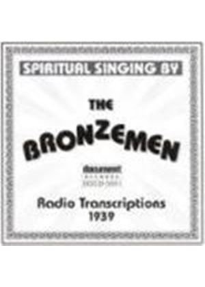 Bronzemen - Radio Transcriptions 1939
