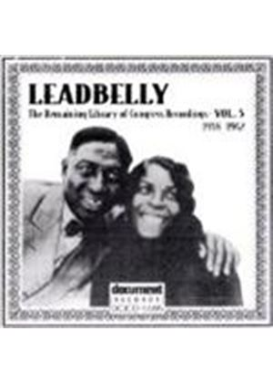 Leadbelly - Remaining Library Of Congress Recordings Vol.5 1938-1942