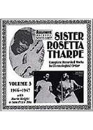 Sister Rosetta Tharpe - Complete Recorded Works Vol.3 1946-1947, The