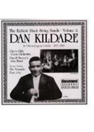 Dan Kildare - Earliest Black String Bands Vol.2 1917-1919, The