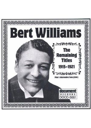 Bert Williams - Remaining Titles 1915-1921, The