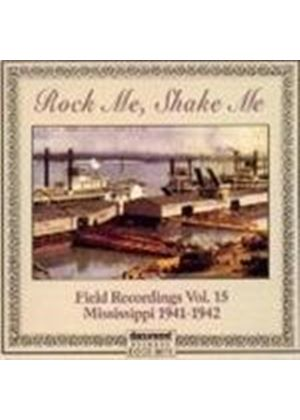 Various Artists - Field Recordings Vol.15 (Rock Me Shake Me)