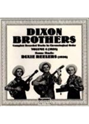 Dixon Brothers/Dixie Reelers - Dixon Brothers Vol.4 1938/Dixie Reelers 1936, The