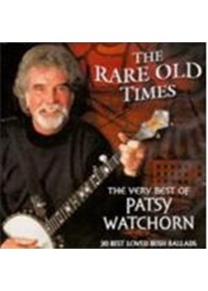 Patsy Watchorn - Rare Old Times (The Very Best Of Patsy Watchorn)