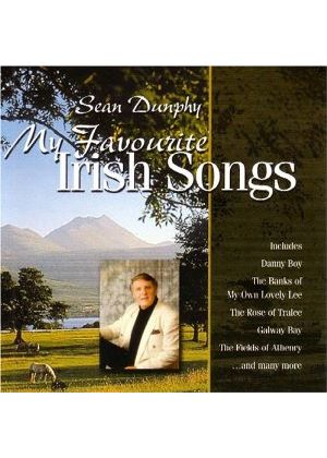 Sean Dunphy - My Favourite Irish Songs