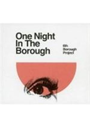 6th Borough Project - One Night In The Borough (Music CD)