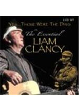 Liam Clancy - Yes...Those Were The Days (The Essential Liam Clancy)