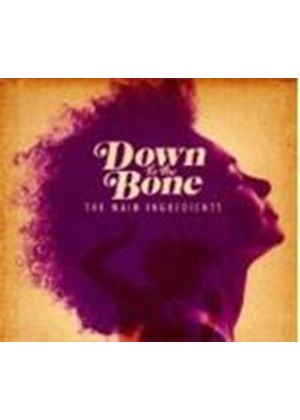 Main Ingredients - Down to the Bone (Music CD)