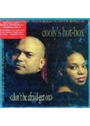 Cooly's Hot-Box - Don't Be Afraid Get On