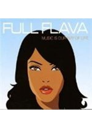 Full Flava - Music Is Our Way Of Life (Music CD)